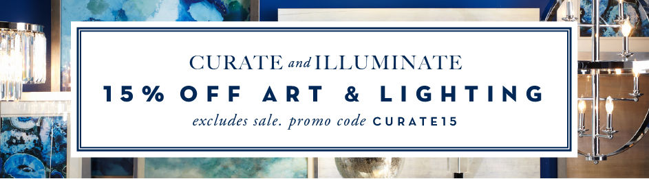 15% off art and lighting through 4.27, excludign sale. Promo code CURATE15
